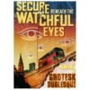 Secure Beneath the Watchful Eyes: Side A