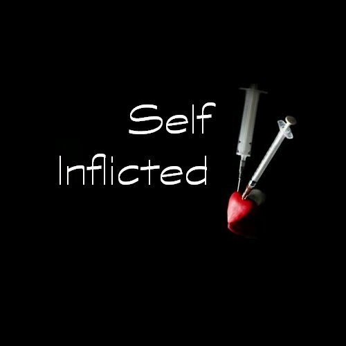 Self Inflicted