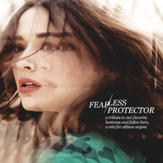 fearless protector - a tribute