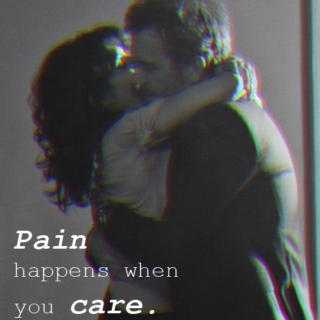 PAIN happens when you CARE