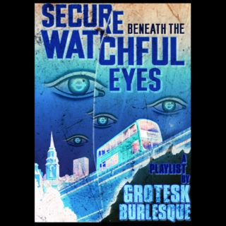 Secure Beneath the Watchful Eyes: Side B