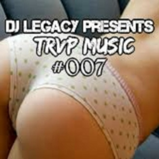 DJ LEGACY PRESENTS: TRAP MUSIC #007