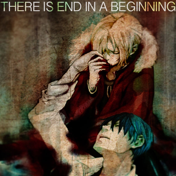 there is end in a beginning