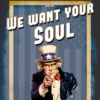 We.Want.Your.Soul