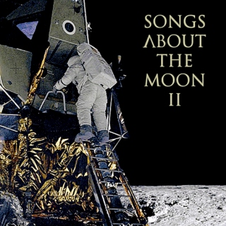 Songs About the Moon II