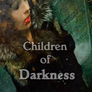 Children of Darkness