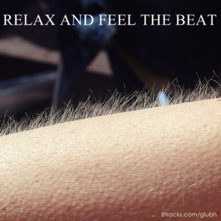 Relax and feel the beat