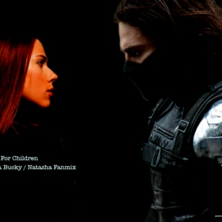 Love Is For Children - A Bucky / Natasha Fanmix