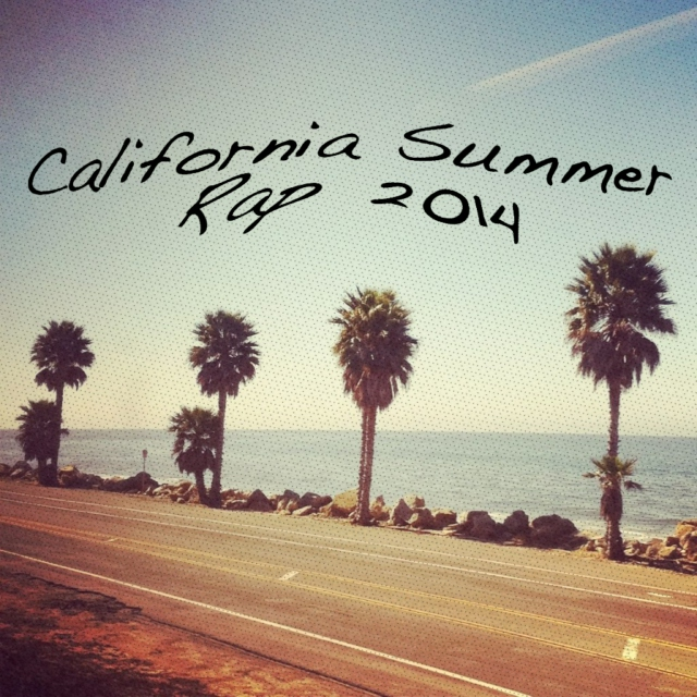 California Summer Rap
