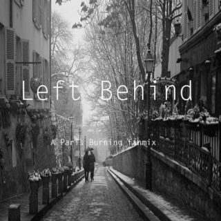 Left Behind- A Paris Burning Fanmix