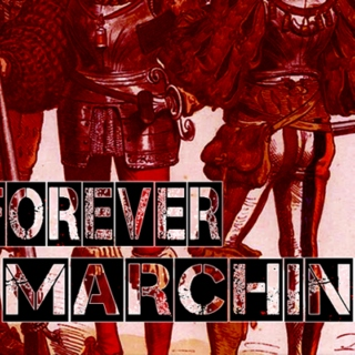 Forever Marching