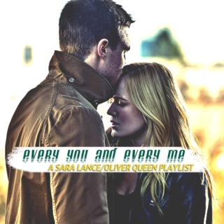 [ every you and every me ]