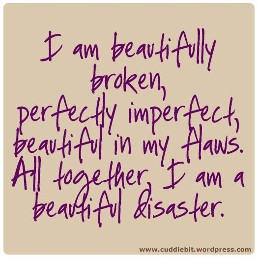Perfectly Imperfect <3