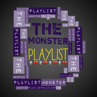 The Monster Playlist