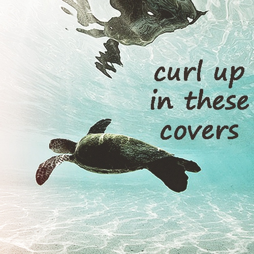 curl up in these covers