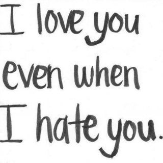 love/hate you.