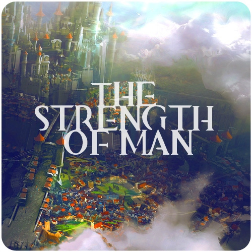 The Strength of Man