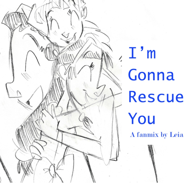I'm Gonna Rescue You