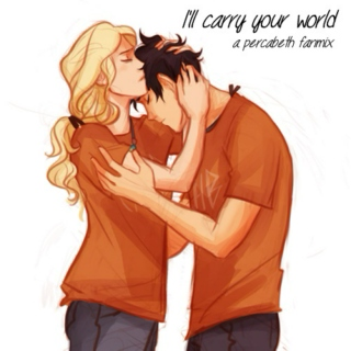 I'll carry your world