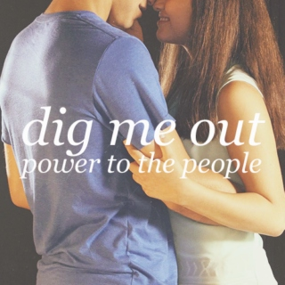 Dig Me Out/Power To The People