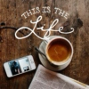 This Is The Life - Coffee II