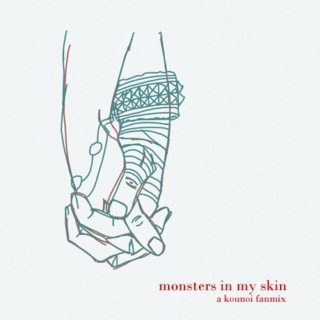monsters in my skin