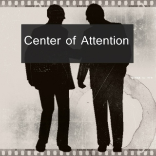 Center of Attention - A Hamlet/Horatio AU Soundtrack