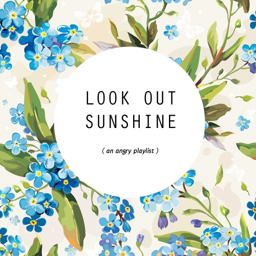 look out sunshine