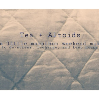 Tea + Altoids