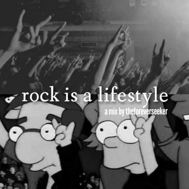 rock is a lifestyle