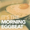 Morning Eggbeat