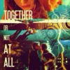 together or not at all