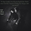 """""""I'm In The Arms Of My First Love."""" - RIP Allison Argent"""