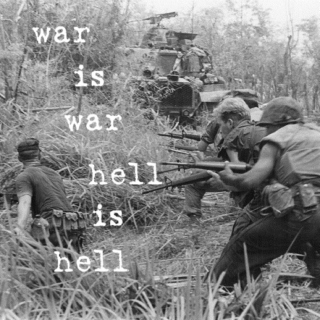 war is war. hell is hell.