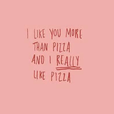 Let's just eat pizza and listen to pop punk.