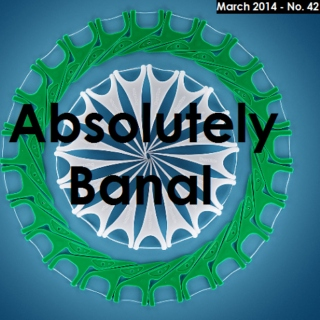 Absolutely Banal (March 2014)