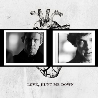 Love, Hunt Me Down