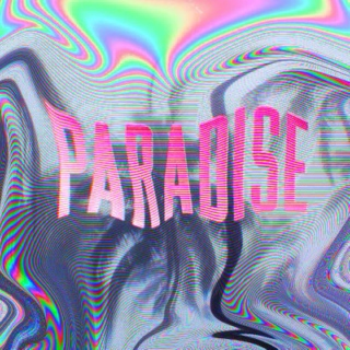 party, love, & paradise.