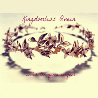 kingdomless queen