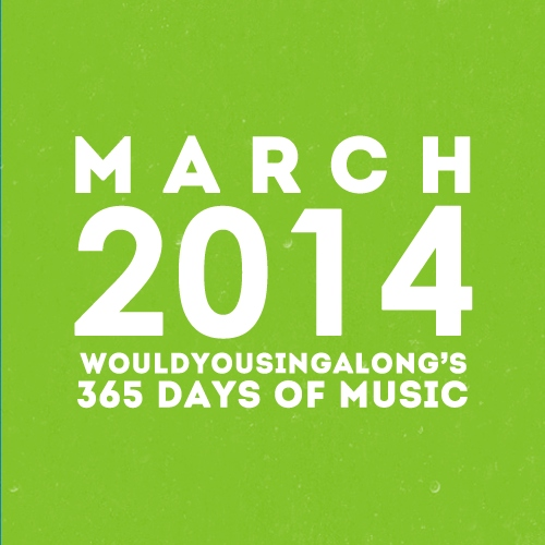 365 days of music: march 2014