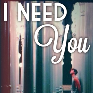 I Need You- Ashton