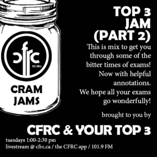CFRC and Your Top 3: Part 2