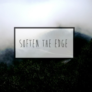 soften the edge