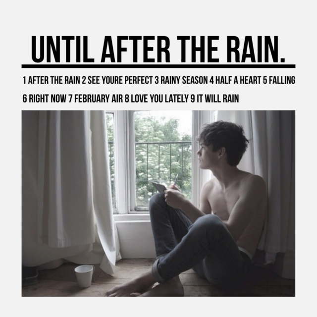 until after the rain.