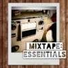 Mixtape: Essentials