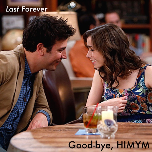 good-bye, how i met your mother