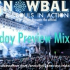 Friday Preview Mix
