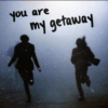 you are my getaway