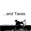 ...and Taxes