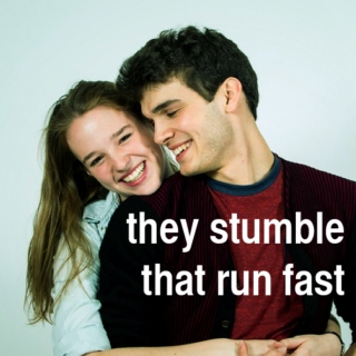 they stumble that run fast